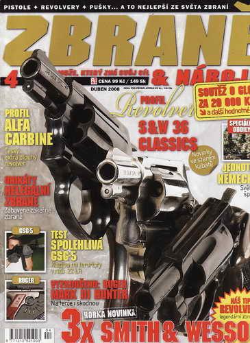2008/04 Časopis Zbraně, časopis muže, který zná svůj cíl