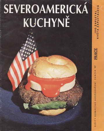 Severoamerická kuchyně / Ivo, Zapletal, Květa Zapletalová, 1991