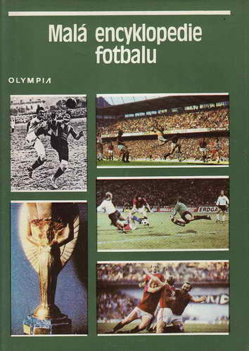 Malá encyklopedie fotbalu / Karek Vaňěk a kol., 1984