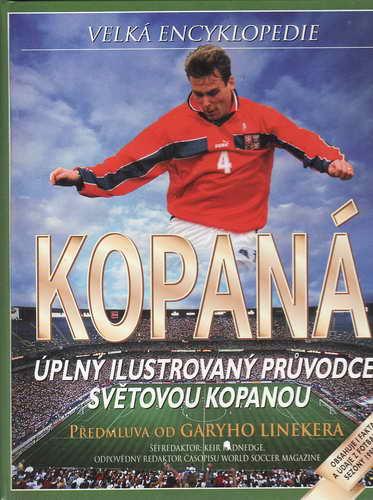 Velká encyklopedie, Kopaná, ilustrovaný průvodce / 1999