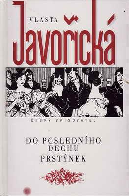 Do posledního dechu, Prstýnek / Vlasta Javořická, 1996