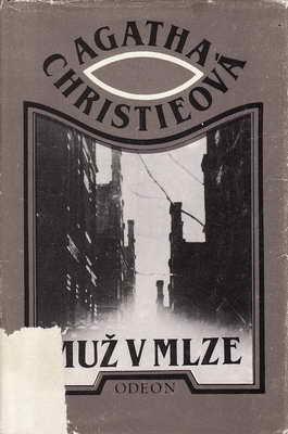 Muž v mlze / Agatha Christie, II