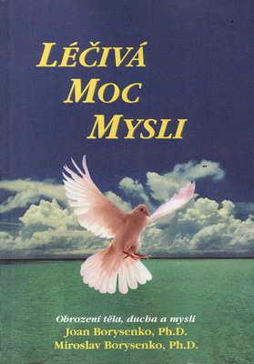 Léčivá moc mysli / Joan Borysenko, Ph.D., 1996