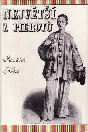 Největší z Pierotů / František Kožík, 1954
