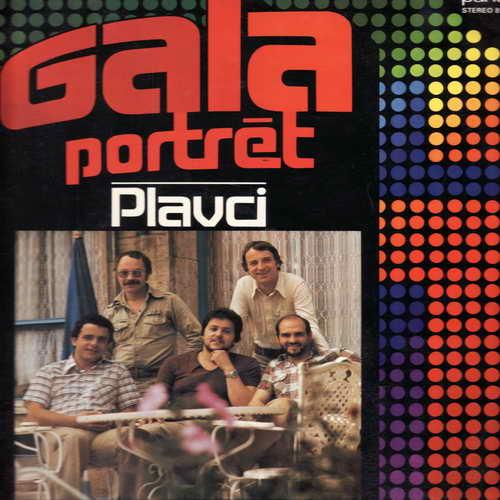 LP Plavci, Gala portrét, 1969 - 1974