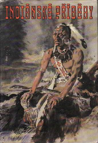 Indiánské příběhy / James Fenimore Cooper, 1987, il. Zdeněk Burian