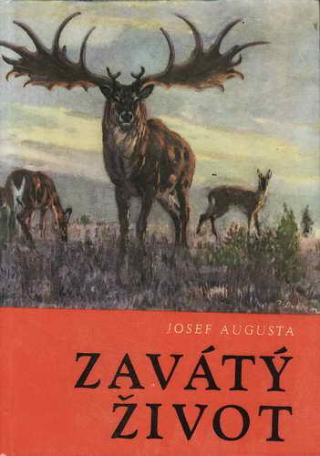 Zavátý život / Josef Augusta, 1967 il. Zdeněk Burian