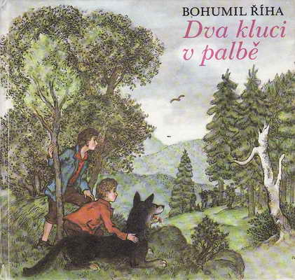 Dva kluci v palbě / Bohumil Říha, 1980