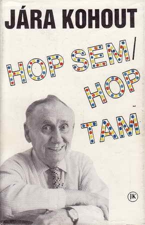 Hop sem, hop tam / Jára Kohout, 1991