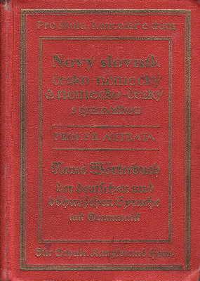 Nový slovník česko - německá a německo - český, Prof. Fr. Outrata 1929