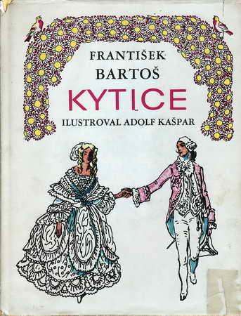 Kytice / František Bartoš, 1970 il. Adolf Kašpar