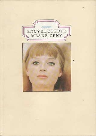 Encyklopedie mladé ženy / Avicenum, kolektiv autorů, 1978