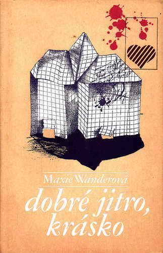 Dobré jitro, krásko / Maxie Wanderová, 1981