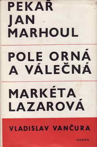 Pekař Jan Marhoul, Pole orná... Markéta Lazarová / Vladislav Vančura, 1968