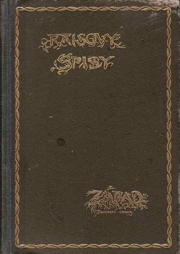 Raisovy spisy Západ / Karel V. Rais, 1948