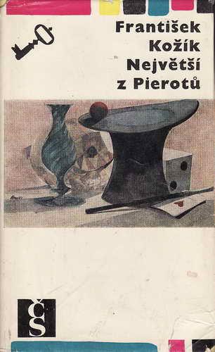 Největší z Pierotů / František Kožík, 1967