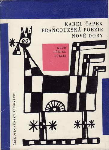 Francouzská poezie nové doby / Karel Čapek, 1964