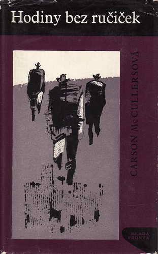 Hodiny bez ručiček / Carson McCullersová, 1965