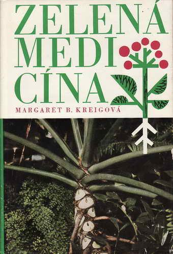 Zelená medicína / Margaret B. Kreigová, 1970