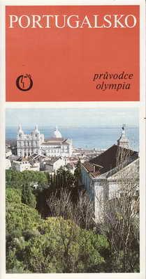 Portugalsko , průvodce / PhDr. Ant. Bendl, 1989