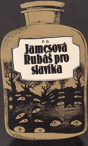 Rubáš pro slavíka / P.D.Jamesová, 1983