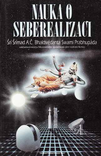 Nauka o seberealizaci / Šrí Šrímad, 1993