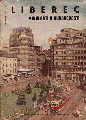 Liberec minulosti a budoucnosti / Technik - Ruda, 1961