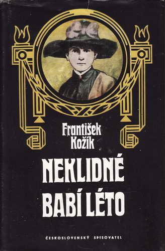Neklidné babí léto / František Kožík, 1983