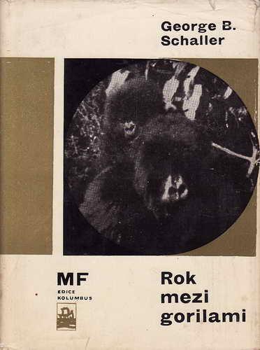 Rok mezi gorilami / George B.Schaller, 1966