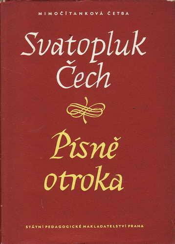 Písně otroka / Svatopluk Čech, 1956
