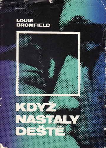Když nastaly deště / Louis Bromfield, 1971