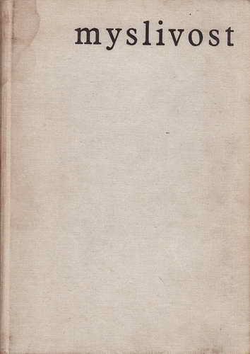 Myslivost / / Kolektiv autorů, 1966