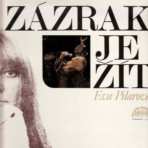LP Zázrak je žít, Eva Pilarová, 1974