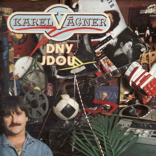 LP Karel Vágner, Dny jdou, 1987