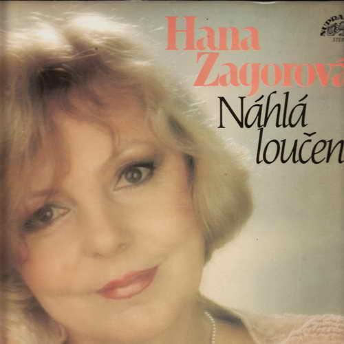 LP Náhlá loučení, Hana Zagorová, 1986