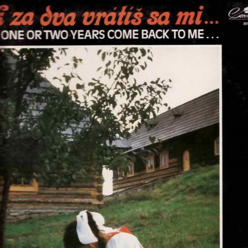 LP Jiří Zmožek, Za rok za dva vrátíš sa mi... 1990