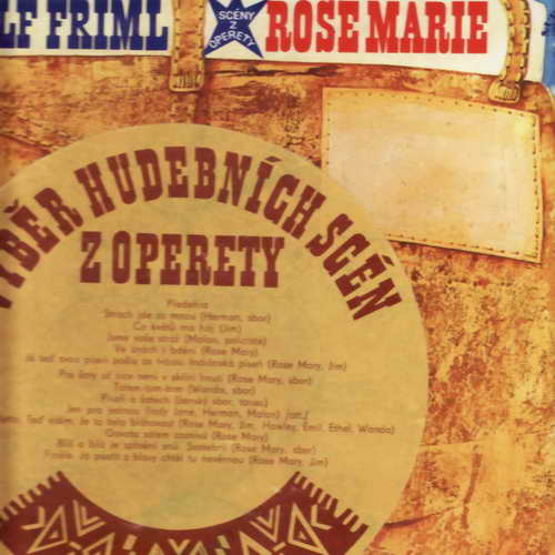 LP Rudolf Friml, Rose Marie, výběr scén z operety, 1977