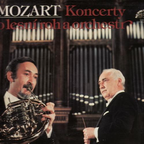 LP Wolfgang Amadeus Mozart, koncerty pro lesní roh a orchestr, 1979
