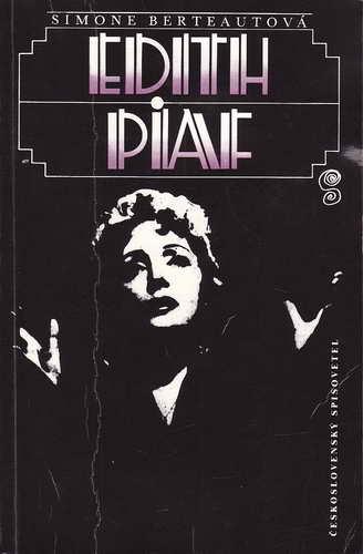 Edith Piaf / Simone Berteautová, 1990