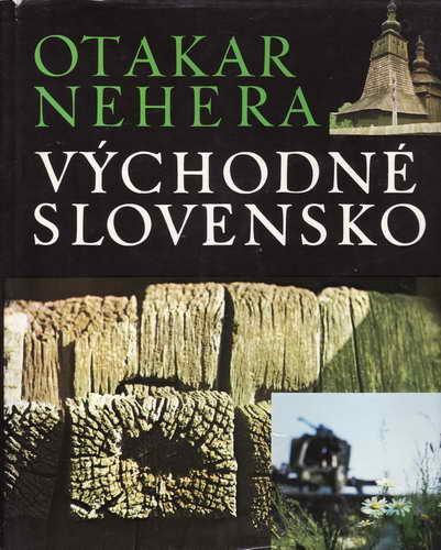 Východné Slovensko / Otakar Nehera, 1977