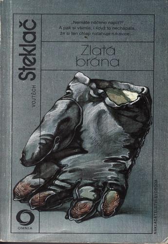 Zlatá brána / Vojtěch Steklač, 1988