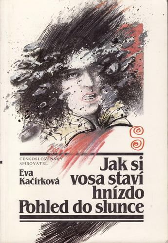 Jak si vosa staví hnízdo / Eva Kačírková, 1987