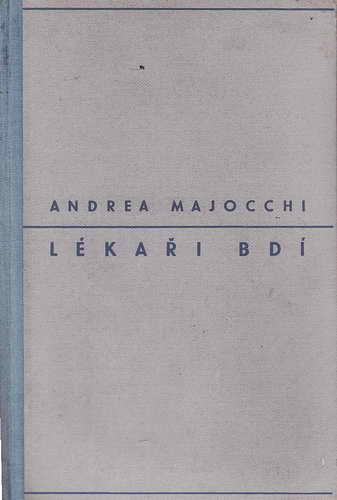 Lékaři bdí / Andrea Majocchi, 1947