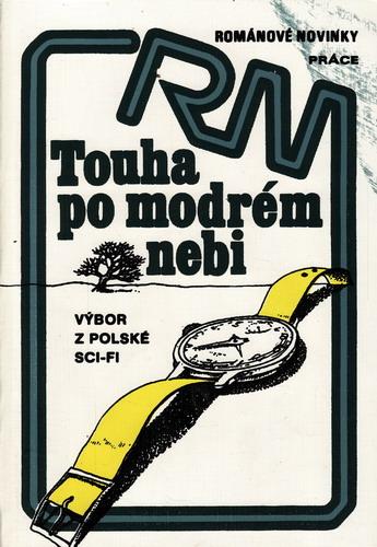Touha po modrém nebi / výbor polské sci-fi, 1981