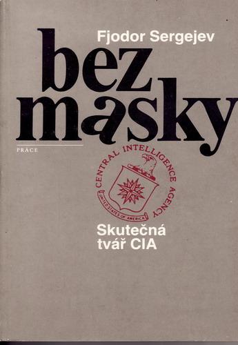 Bez masky / Fjodor Sergejev, 1987