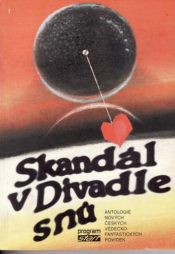 Skandál v Divadle snů, vědecko-fantastické povídky / Szalai, Neff, 1988