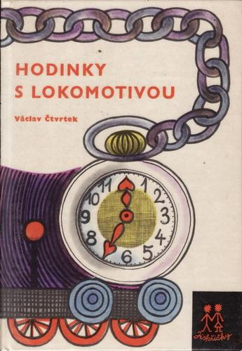 Hodinky s lokomotivou / Václav Čtvrtek, 1965