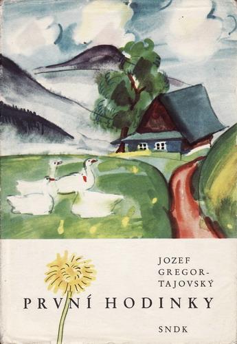 První hodinky / Jozef Gregor Tajovský, 1961