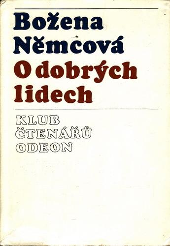 O dobrých lidech / Božena Němcová, 1975