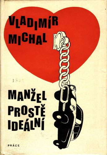 Manžel prostě ideální / Vladimír Michal, 1977